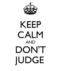 keep-calm-and-don-t-judge-38
